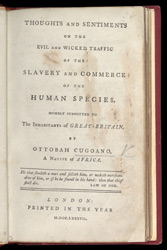 Thoughts And Sentiments On The Evil & Wicked Traffic Of The Slavery & Commerce Of The Human Species -Title Page